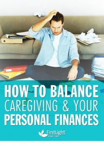 How to Balance Caregiving & Your Personal Finances