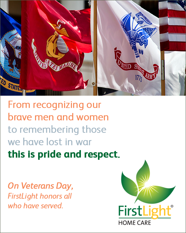 FirstLight Home Care - Happy Veterans Day!