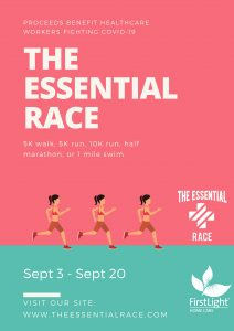 FirstLight Home Care - FirstLight Sponsors The Essential Race: a Virtual Race Supporting the Emotional Health of our Heroes.
