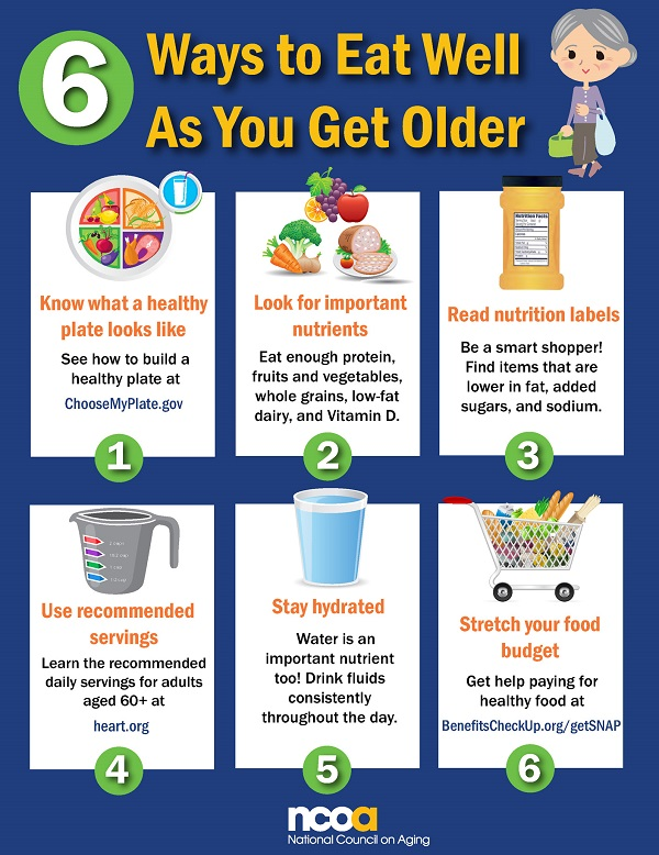 Healthy Eating for Seniors: 6 Ways to Eat Well as You Get Older