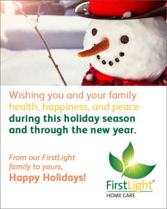 FirstLight Home Care - Happy Holidays from FirstLight Home Care