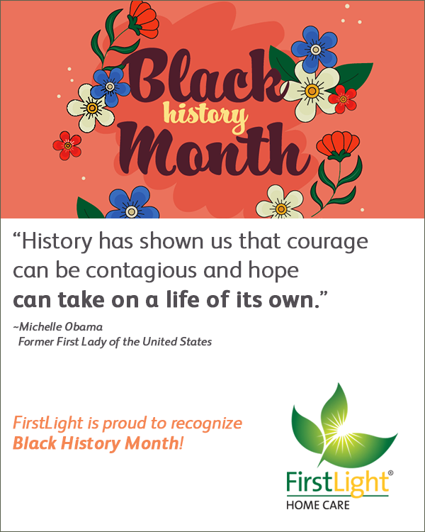 FirstLight Home Care - Celebrating Black History Month